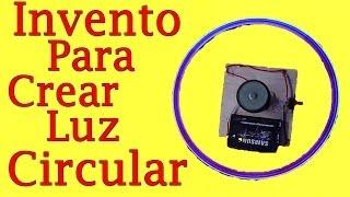 getlinkyoutube.com-Cómo Crear Luz Circular (Muy Fácil De Hacer)
