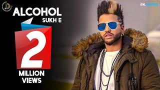 Alcohol (Full Video) Jimmy Wraich Ft Sukh-E Muzical Doctorz    New Punjabi Songs 2016
