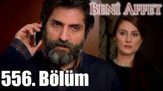 getlinkyoutube.com-Beni Affet - 556. Bölüm