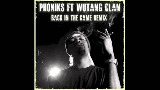 Wu Tang - Back In The Game (Phoniks Rem