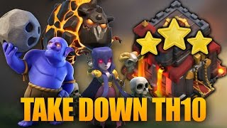TOP 3 Ways Take Down TH10 | 3 Starring Town Hall 10 | Clash of clans
