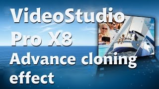 getlinkyoutube.com-Corel VideoStudio Pro X8, advance cloning effect