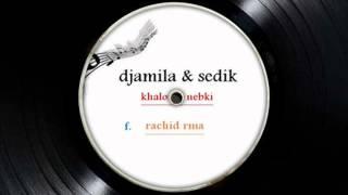 getlinkyoutube.com-djamila & sedik ( khalouni nebki )