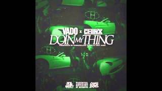 getlinkyoutube.com-Vado Ft. Chinx - Doin My Thing