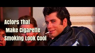 getlinkyoutube.com-Actors That Make Cigarette Smoking Look Cool
