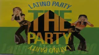 getlinkyoutube.com-Latino Party - The Party - The Party (Extended Version)