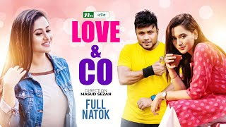 Funny Bangla Natok: Love & Co   Purnima, Mahfuz, Mishu Sabbir, Sabila Nur   Directed By Masud Sejan