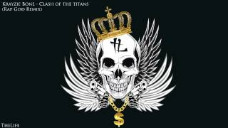 Krayzie Bone - Clash Of The Titans