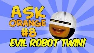 getlinkyoutube.com-Annoying Orange - Ask Orange #8: Evil Robot Twin