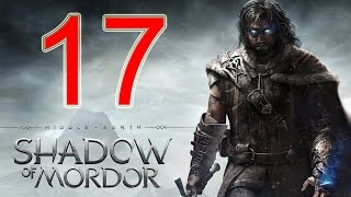 getlinkyoutube.com-Middle Earth Shadow of Mordor Walkthrough Part 17 PS4 Gameplay lets play playthrough - No Commentary