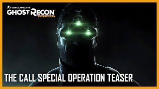 Ghost Recon Wildlands - The Call Special Operation Teaser