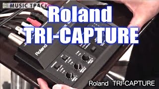 getlinkyoutube.com-【DEMO】ROLAND TRI-CAPTURE