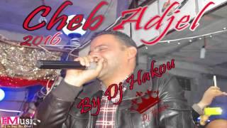 getlinkyoutube.com-Cheb Adjel 2016 ( Mgabel Batima -  مقابل الباطيمة ) Live Avec Habibou Toop ♥