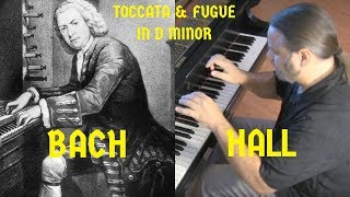 getlinkyoutube.com-BACH: TOCCATA & FUGUE IN D MINOR, BWV 565 (trans. Hall)