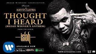 getlinkyoutube.com-Kevin Gates - Thought I Heard (Bread Winner's Anthem)