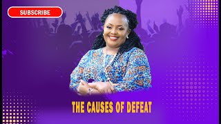 Rev Ruth Wamuyu - The Causes Of Defeat (FULL SERMON)