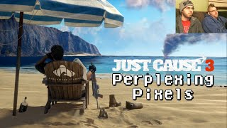 getlinkyoutube.com-Perplexing Pixels: Just Cause 3 (PS4) (review/commentary) Ep145