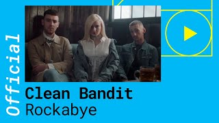 CLEAN-BANDIT-ROCKABYE-feat-Sean-Paul-Anne-Marie-Official-Music-Video width=