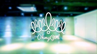 오마이걸(OH MY GIRL)_내 얘길 들어봐(A-ing)(Feat . 스컬&하하)_(Dance Practice Video)