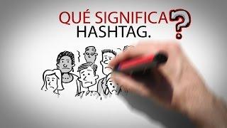 ¿Qué significa hashtag?