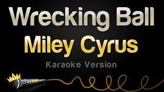 getlinkyoutube.com-Miley Cyrus - Wrecking Ball (Karaoke Version)