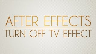getlinkyoutube.com-Adobe after effects tutorial: Turn off TV effect