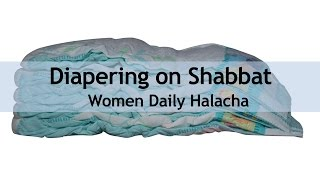Diapering on Shabbat