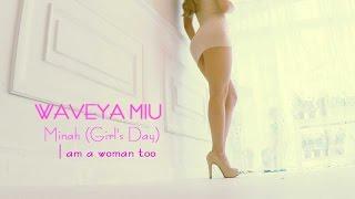 getlinkyoutube.com-Waveya MiU - Minah 민아 I am a woman too (Girl's Day) cover dance