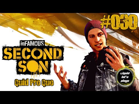 inFAMOUS:Second Son Let's Play - Quid Pro Quo #030 Deutsch HD