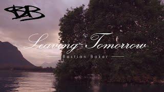 Bastian Baker - Leaving Tomorrow