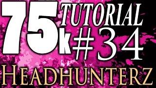 75k Tutorial 34: fetburner and Headhunterz