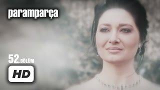 getlinkyoutube.com-Paramparça Dizisi - Paramparça 52. Bölüm İzle