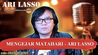 MENGEJAR MATAHARI   ARI LASSO Karaoke