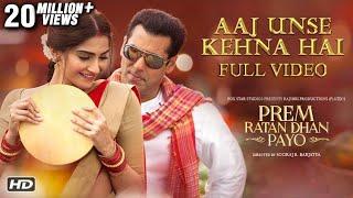 getlinkyoutube.com-Aaj Unse Kehna Hai Full Song | Prem Ratan Dhan Payo | Salman Khan & Sonam Kapoor