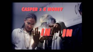 Casper x K Money - Winnin