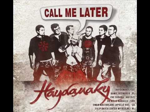 Haydamaky &quot;Please Call Me Later&quot; feat.Kamil Bednarek