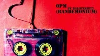 OPM (BANDEMONIUM)