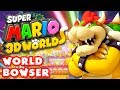 Super Mario 3D World - World Bowser 100% (Nintendo Wii U Gameplay Walkthrough)