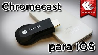 getlinkyoutube.com-Cómo funciona Chromecast en tu iPhone y tu iPad