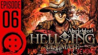 getlinkyoutube.com-Hellsing Ultimate Abridged Episode 6 RUS VO/ русская озвучка