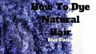 getlinkyoutube.com-Dying Natural Hair Blue Black