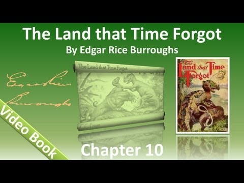 Chapter 10 - The Land That Time Forgot by Edgar Rice Burroughs