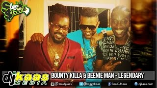 Bounty Killa & Beenie Man - Legendary