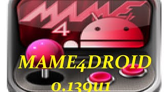 MAME4DROID 0.139u1 & Where to Download Roms for Android No PC.