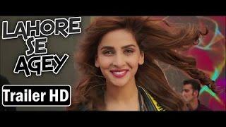 Lahore Se Aagey Trailer HD - Saba Qamar l Pakistani Movie 2016