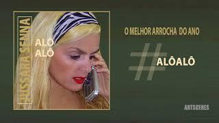 Jussara Senna - ALÔ ALÔ (Audio)