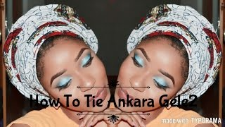 getlinkyoutube.com-How To Tie Ankara Gele part 2/Nigeria Africa Gele/Gele tutorial