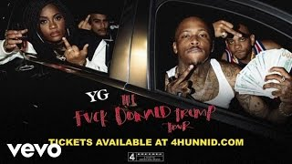 YG - Fuck Donald Trump Tour ft. Nipsey Hussle [Trailer]