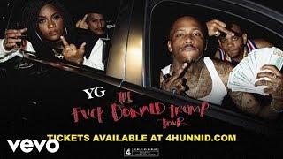 YG - Fuck Donald Trump Tour ft. Nipsey Hussle [Trailer]