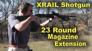 getlinkyoutube.com-High Capacity 12 gauge Shotgun Extention, Full Review of the XRAIL